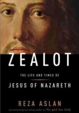 Zealot: The Life and Times of Jesus of Nazareth Book Cover