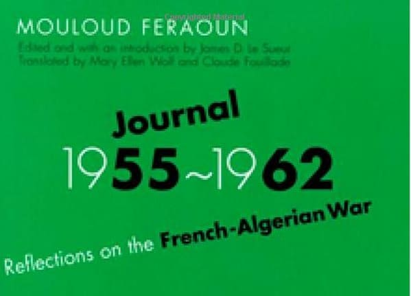 Journal, 1955-1962: Reflections on the French-Algerian War Book Cover